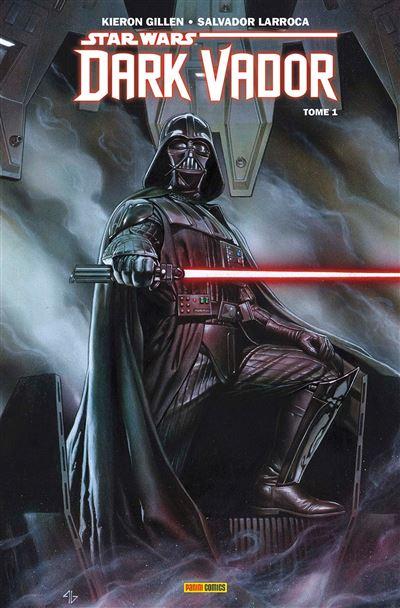 Star wars - dark vador t01 : vador