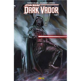 Dark VadorStar wars - dark vador t01 : vador