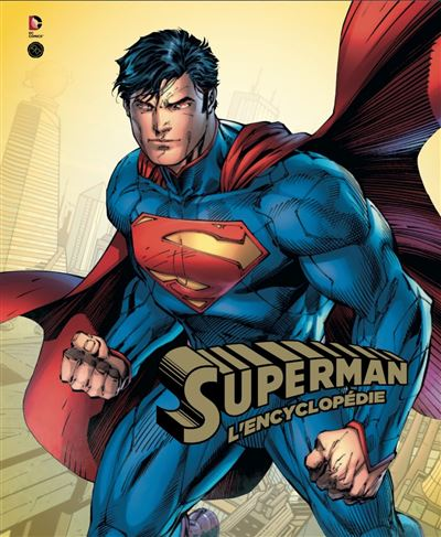 Superman, l'encyclopédie