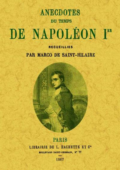 Anecdotes du temps de Napoléon I