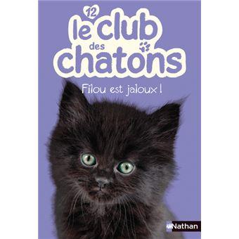 Le club des chatonsFilou est jaloux