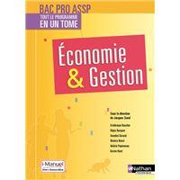 Economie et Gestion - 2ème/1ère/Term professionnelles - Bac pro ASSP - Livre + licence élève - 2017