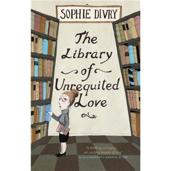 the library of unrequited love by sophie divry epub