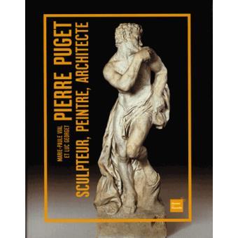 Pierre Puget, peintre, sculpteur architecte
