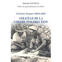 Jacques Hogard : stratège de la contre-insurrection