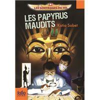 Les sortilèges du Nil, 2 : Les papyrus maudits