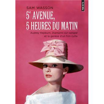5e Avenue, 5 heures du matin - Audrey Hepburn, Diamants sur canapé et la genèse d'un film culte