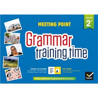 Grammar training time - Anglais 2de Éd. 2018 - Cahier grammaire + site