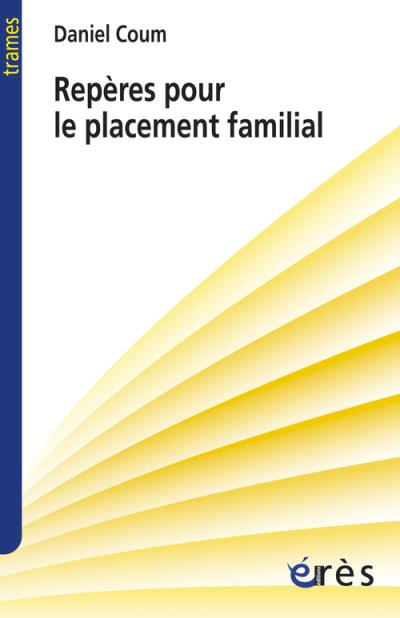 Reperes pour le placement familial