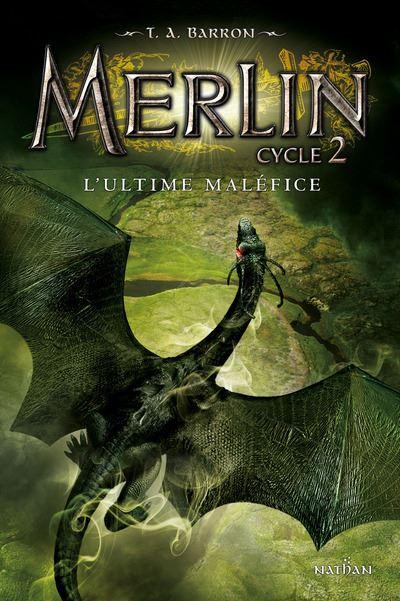 Merlin C2T3:L'Ultime maléfice