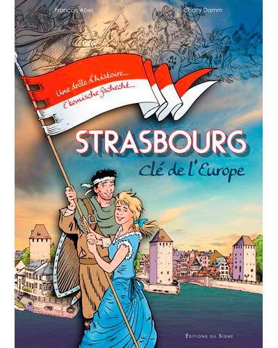Strasbourg clé de l'Europe