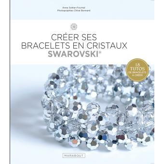 Créer ses bracelets en cristaux swarovski