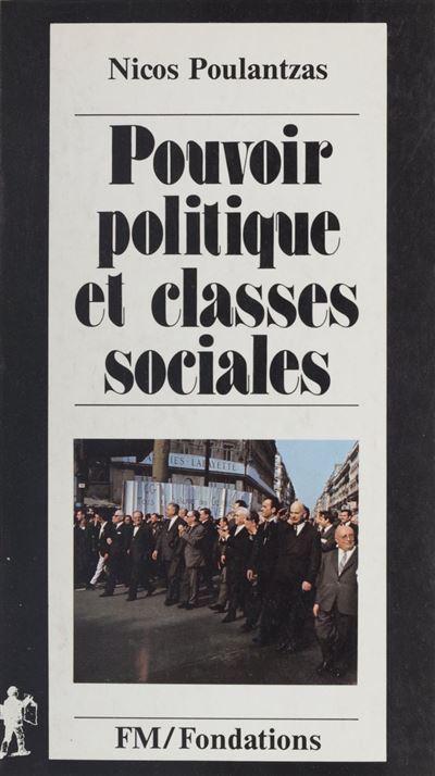 Pouvoir politique et classes sociales - 9782348008504 - 11,99 €