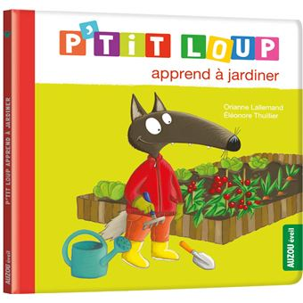P'tit LoupP'tit loup apprend a jardiner