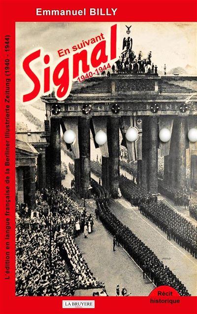 En suivant Signal 1940-1944