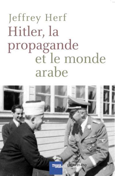 Hitler, la propagande et le monde arabe - 9782702152140 - 16,99 €