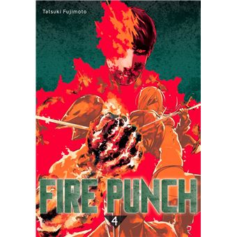 Fire Punch - Tome 04 : Fire punch