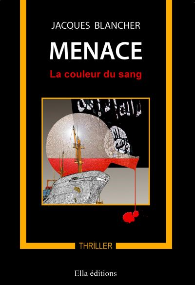 Menace, la couleur du sang