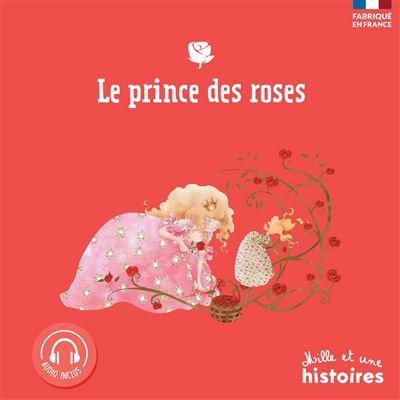 Le prince des roses (2019)