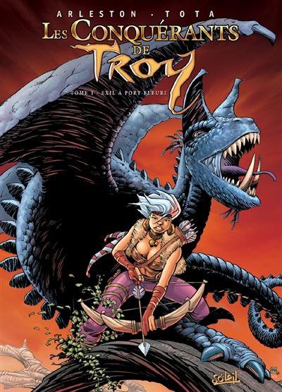 Les conquérants de Troy *Tome 1*