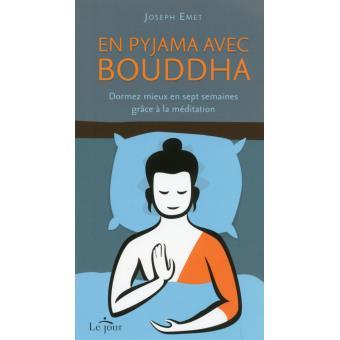 En Pyjama Avec Bouddha Broche Joseph Emet Marielle Gaudreault Achat Livre Ou Ebook Fnac