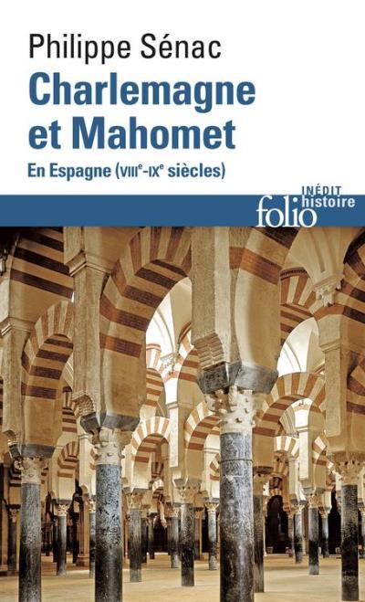 Charlemagne et Mahomet. En Espagne (VIIIe-IXe siècles) - 9782072576539 - 9,49 €