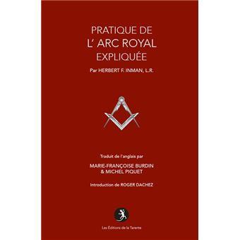 La pratique de l'arc royal expliquee