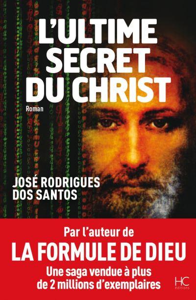 L'Ultime Secret du Christ - 9782357201538 - 9,99 €