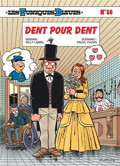 Les Tuniques Bleues - Dent pour dent