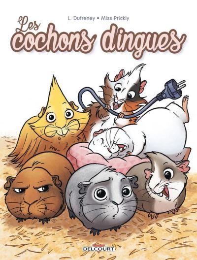 Cochons dingues - 9782413004363 - 7,99 €