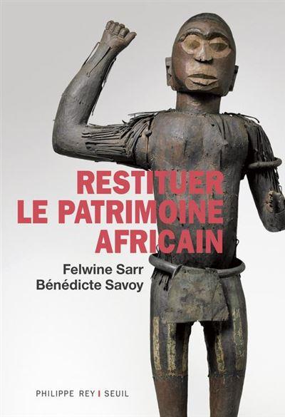 Restituer le patrimoine africain - 9782848767260 - 11,99 €