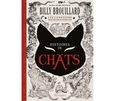 Billy Brouillard - Les Comptines malfaisantes