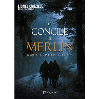 Le concile de MerlinLes pèlerins du temps