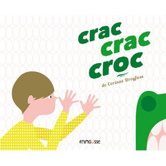 Crac, crac, croc