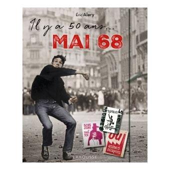 Resultado de imagen de 50 anniversaire mai 68