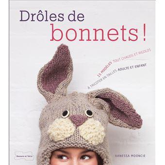 Drôles de bonnets - broché - Vanessa Mooncie - Achat Livre   fnac 42f71d32b28