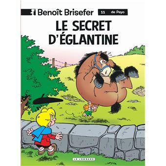 Benoît BriseferLe secret d'Eglantine