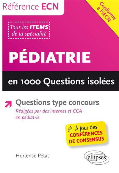 Pédiatrie en 1000 questions isolées