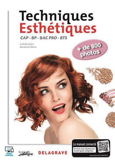 Techniques esthétiques CAP, BP, Bac Pro, BTS esthétique, cosmétique, parfumerie