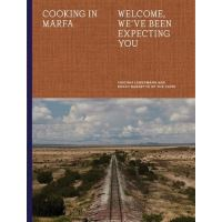 Cooking in marfa