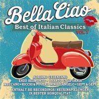 Bella Ciao Best Of Italian Classics Volume 1