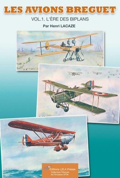 Les avions Bréguet - Tome1, l'ère des biplans