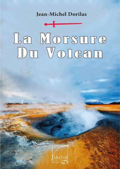 La morsure du volcan