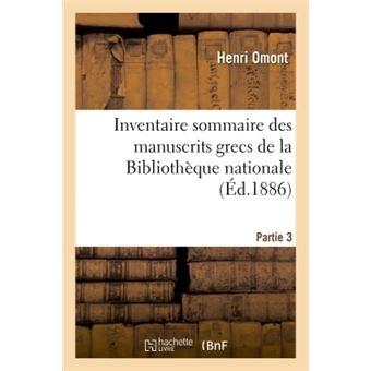 Inventaire sommaire des manuscrits grecs de la Bibliothèque nationale Partie 3