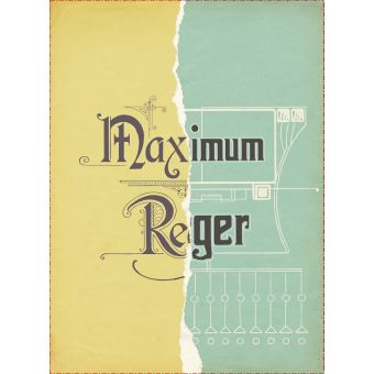 Maximum Reger Coffret DVD