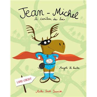 Jean-Michel le caribouJean-Michel le caribou des bois_1ere_ed