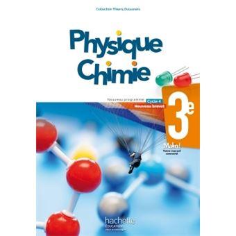 Physique-Chimie cycle 4 / 3e - Livre élève - éd. 2017 Livre de l'élève, Edition 2017 - broché ...