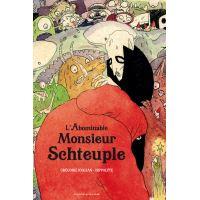 L' Abominable monsieur Schteuple