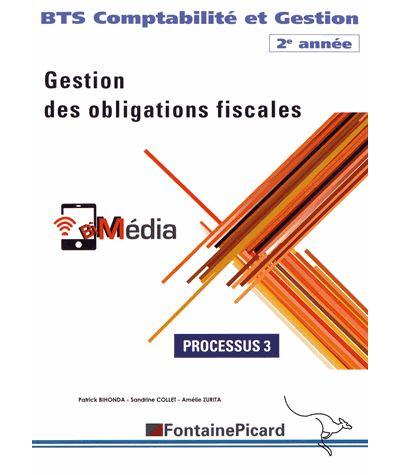 Processus 3 Gestion des obligations fiscales BTS CG 2e année