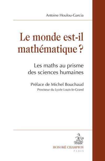 Le monde est-il mathématique ?